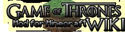 Game of Thrones Minecraftmod Wiki