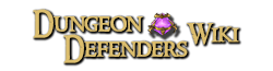 Dungeon Defenders Wiki