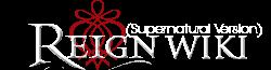 Reign (Supernatural) Wiki