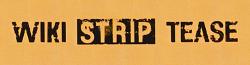 Wiki Strip-Tease