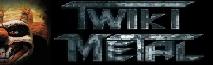 Twiki metal Wiki