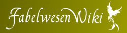 Fabelwesen Wiki