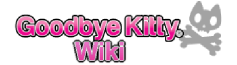 Goodbye Kitty Wiki