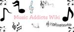 Music Addicts Wiki