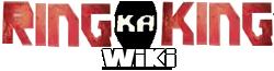 Ring Ka King Wiki