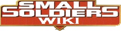 Small Soldiers Wiki