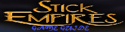 Stick Empires Game Guide Wiki