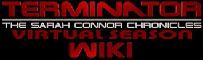 Terminator: The Sarah Connor Chronicles - Virtual Season Wiki