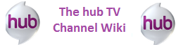 The Hub TV Channel Wiki