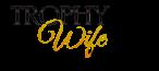 Trophy Wife Wiki