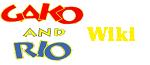 Gako And Rio Wiki