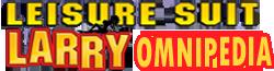 Leisure Suit Larry Omnipedia Wiki