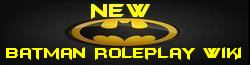 New Batman Roleplay Wiki