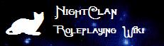 NightClan Roleplaying Wiki