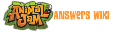 Animal Jam Answers Wiki
