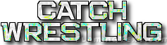 Catch Wrestling Wiki