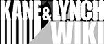 Kane & Lynch Wiki