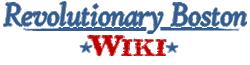 Revolutionary Boston Wiki