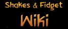 Shakes & Fidget Wiki