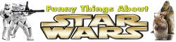The Funny Things About Star Wars Wiki