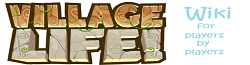 Village Life! for players by players Wiki